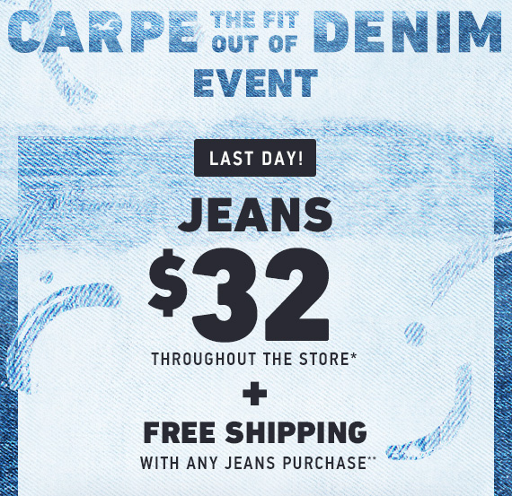 Jeans $32 Throughout the Store** // Free Shipping with Jeans Purchase**