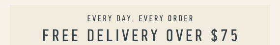 Free Shipping On All Orders Over $75!