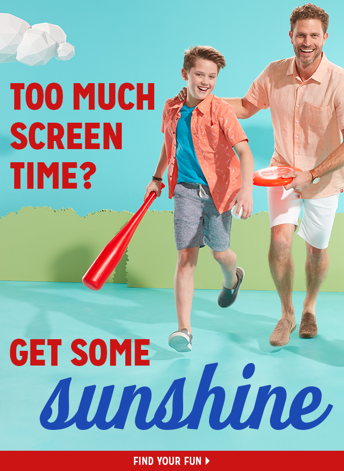 TOO MUCH SCREEN TIME? GET SOME sunshine | FIND YOUR FUN
