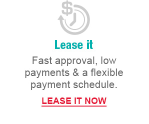 Lease it | Fast approval, low payment & a flexible payment schedule. | LEASE IT NOW