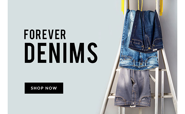 FOREVER DENIMS | SHOP NOW