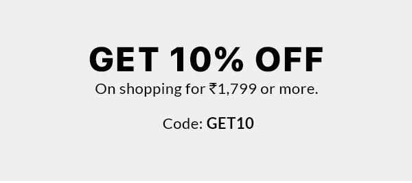 GET 10% OFF
