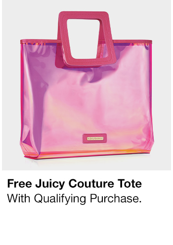 Free Juicy Couture Tote, With Qualifying Purchase
