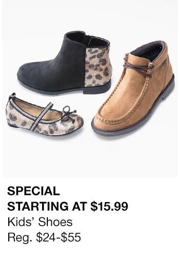 Special Starting at $15.99  Kid's Shoes