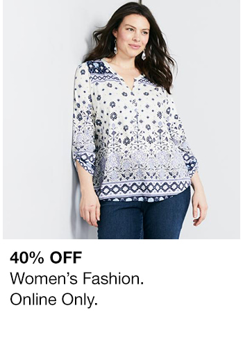 40 percent Off, Women's Fashion. Online Only