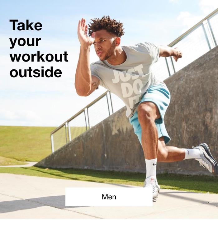 Take your workout outside. Men.