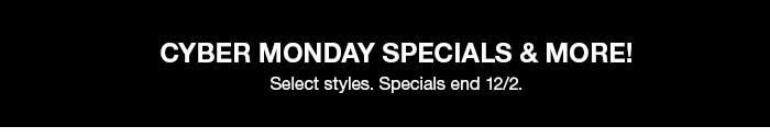 Cyber Monday Specials and more