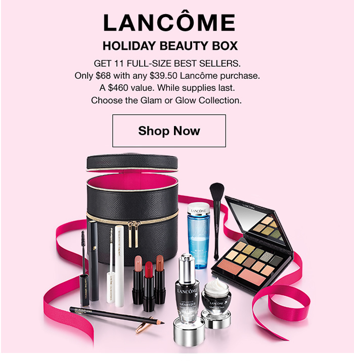 Lancome Holiday Beauty Box, Get 11 Full- Size Best Sellers, Shop Now