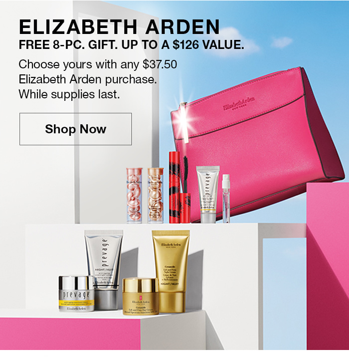 Elizabeth Arden, Free 8-Pc, Gift, Up to a $126 Value, Shop Now