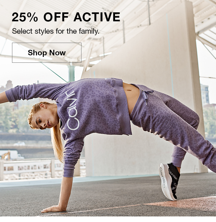 25% Off Active, Select styles for the family, Shop Now
