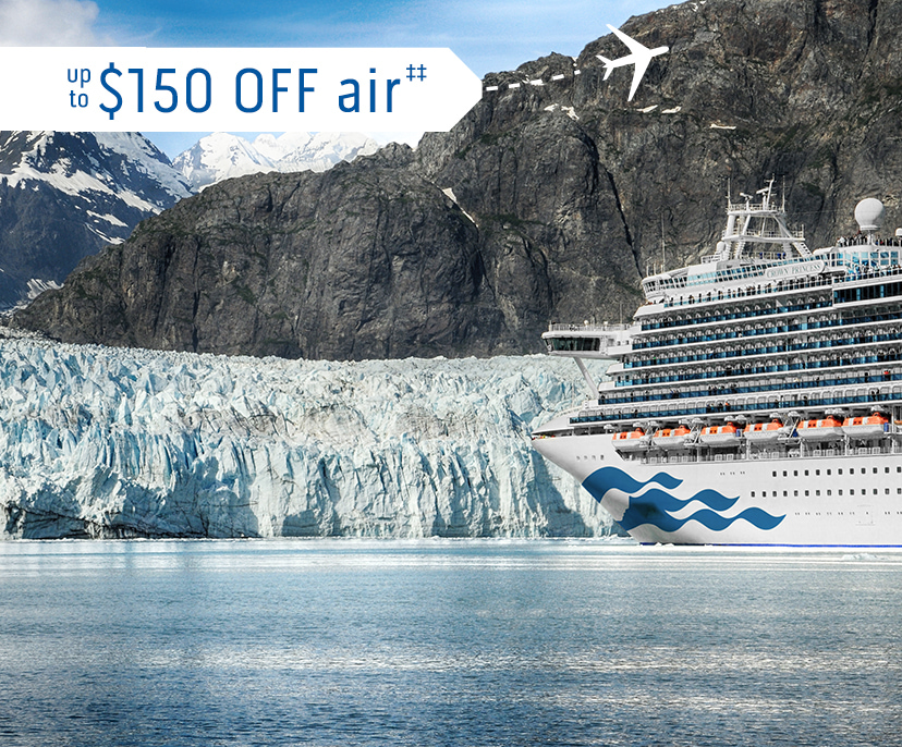 Image of glacier with a Princess ship - up to $150 OFF air‡‡ | Click here to book now