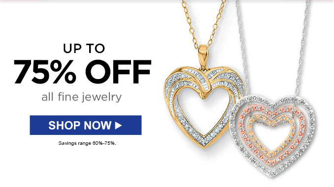 UP TO 75% OFF all fine jewelry | SHOP NOW | Savings range 60%-75%.