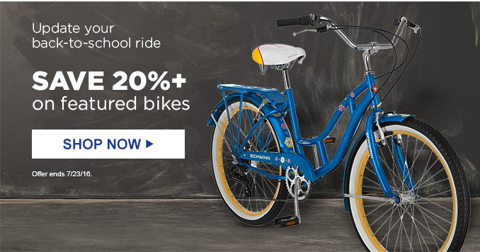 Update your back-to-school ride   SAVE 20%+ on featured bikes   SHOP NOW   Offer ends 7/23/16.