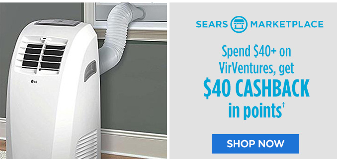 SEARS MARKETPLACE | Spend $40+ on VirVentures, get $40 CASHBACK in points† | SHOP NOW