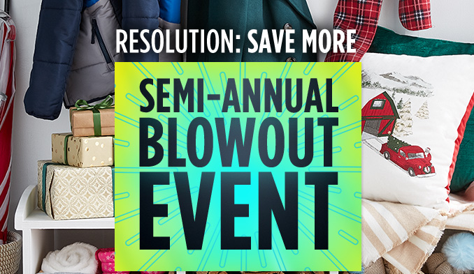 RESOLUTION: SAVE MORE  |  SEMI-ANNUAL BLOWOUT EVENT