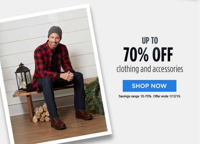 UP TO 70% OFF clothing and accessories | SHOP NOW | Savings range 10-70%. Offer ends 1/12/19.