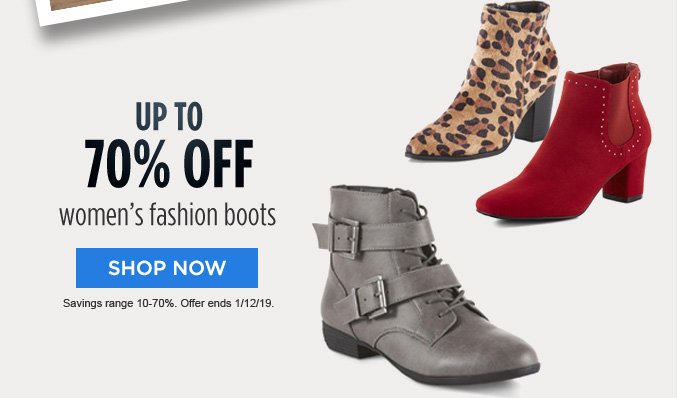 UP TO 70% OFF women's fashion boots | SHOP NOW | Savings range 10-70%. Offer ends 1/12/19.