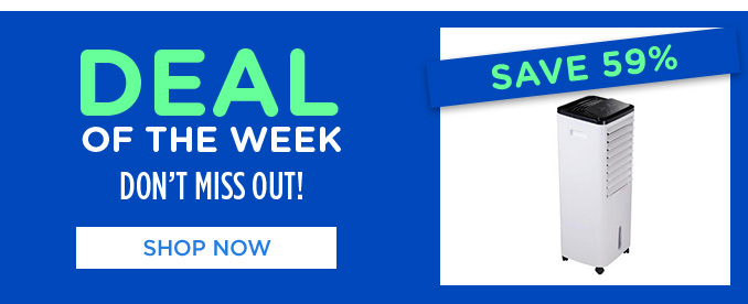 DEAL OF THE WEEK DON'T MISS OUT! SAVE 59% | SHOP NOW