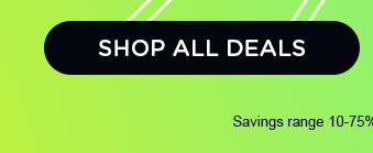SHOP ALL DEALS | Savings range 10-75%. Offer ends 10/31/20.