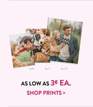 As low as 3¢ ea. | Shop prints >