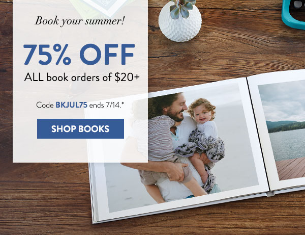 Book your summer! | 75% off All book orders of $20+ | Code BKJUL75 ends 7/14.*| Shop Books