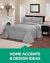 HOME ACCENTS & DESIGN IDEAS