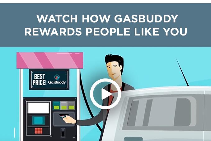 WATCH HOW GASBUDDY REWARDS PEOPLE LIKE YOU