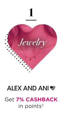 1 | Jewelry | ALEX AND ANI® | Get 7% CASHBACK in points†