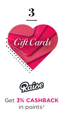 3 | Gift Cards | Raise® | Get 3% CASHBACK in points†