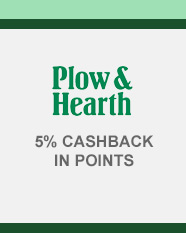 Plow & Hearth 5% CASHBACK IN POINTS