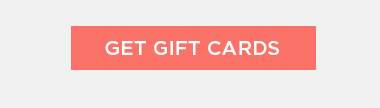 GET GIFT CARDS