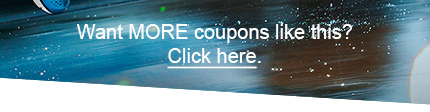 Want MORE coupons like this? Click here.