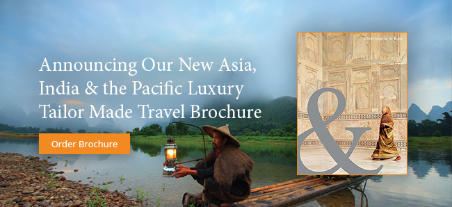 Announcing Our New Asia Luxury Tailor Made Travel Brochure