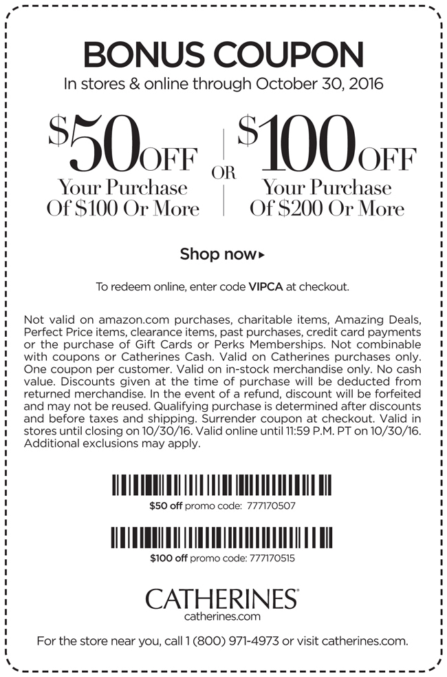 4. Catherines printable coupons are a great way to save in-store. One of the best offers we've seen has been for 70% off clearance items. 5. To use a Catherines coupon code online, simply fill your shopping cart with items, and when you're done, select the option to view your bag.