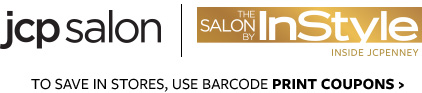 jcp salon | THE SALON BY InStyle | INSIDE JCPENNEY | TO SAVE IN STORES, USE BARCODE PRINT COUPONS