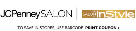 jcpenney salon | THE SALON BY InStyle | INSIDE JCPENNEY | TO SAVE IN STORES, USE BARCODE PRINT COUPONS