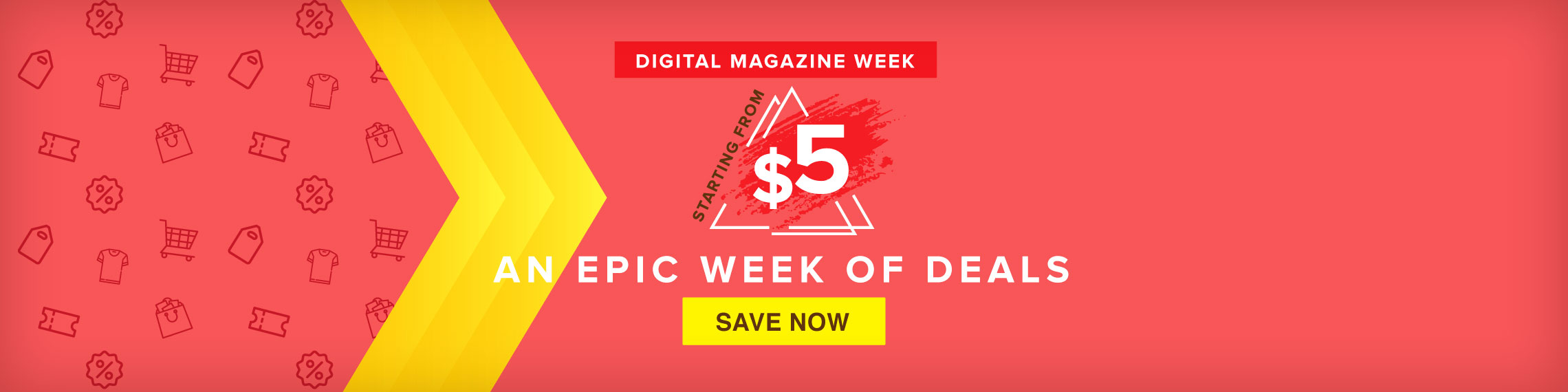 Digital Magazine Week! Starting at $5