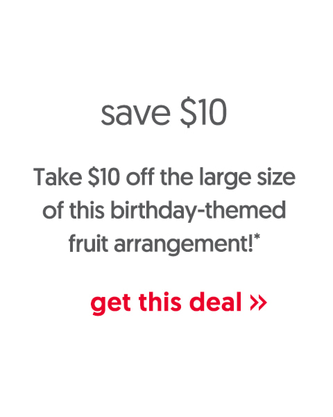 Take $10 off the large size of this birthday-themed arrangement!* - get this deal