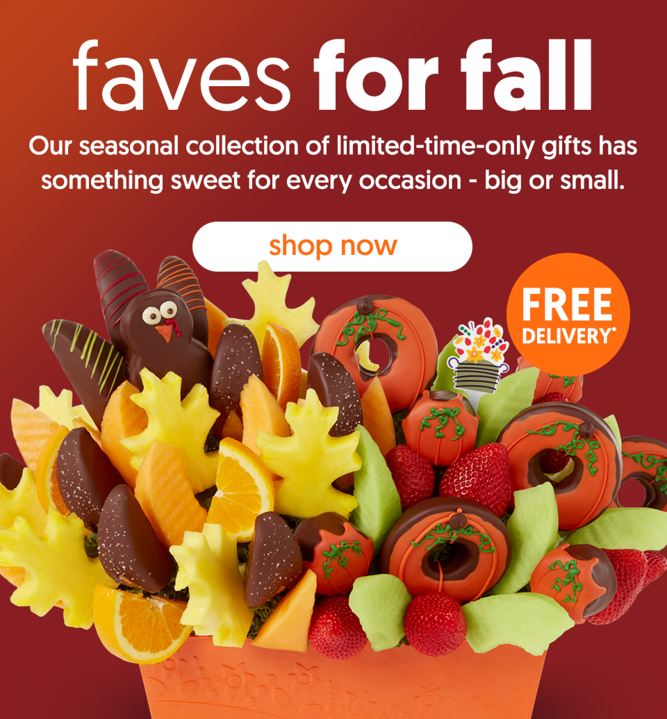 Our collection of limited-time-only fall gifts features seasonal treats for any occasion. - shop now