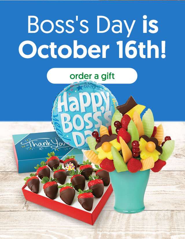 Don't forget! Boss's Day is October 16th. - Order A Gift