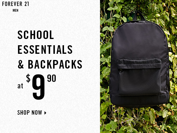 Forever 21 Men. School essentials and backpack at $9.90