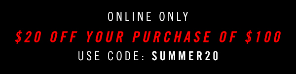 $20 off your $100 purchase