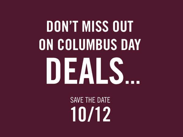 Columbus Day Deals. Save the date - 10/12 | Forever 21 Canada