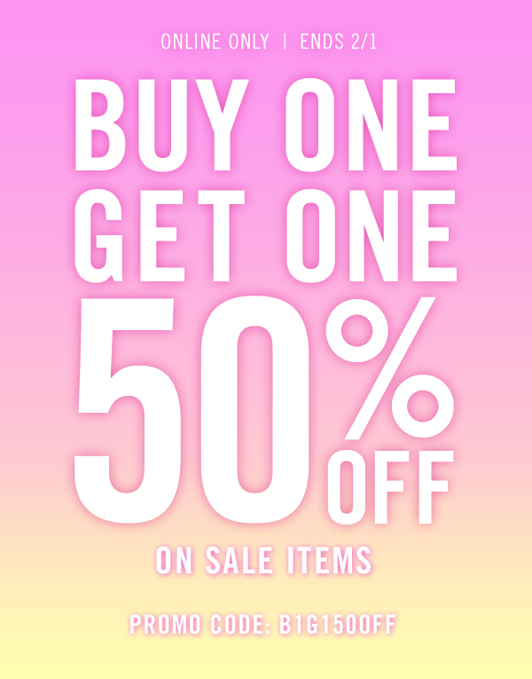 Buy 1 Get 1 50% Off On Sale Items.