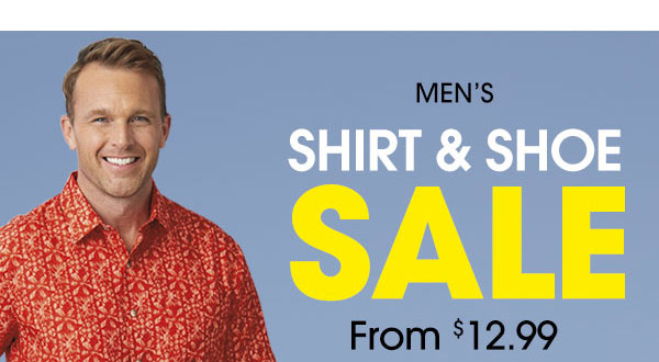 Men's Shirt and Shoe SALE from $12.99