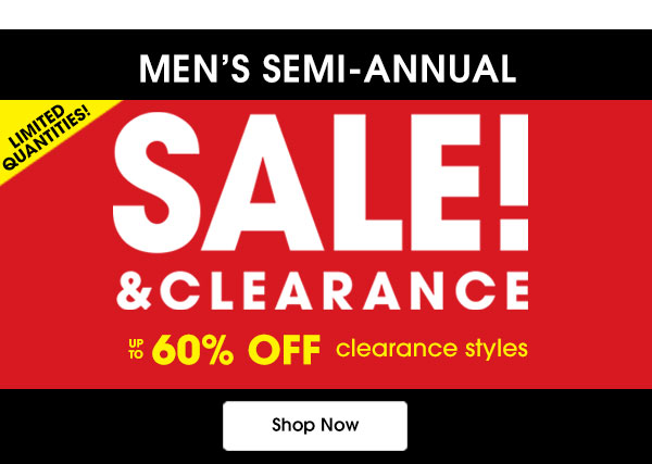 Men's Semi - Annual SALE! & Clearance up to 60% Off
