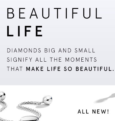 New! Beautiful Life - Diamonds big and small signify all the moments that make life so beautiful.