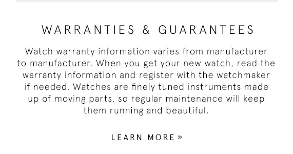 Learn More About Watch Warranties and Guarantees
