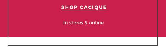 Shop Cacique