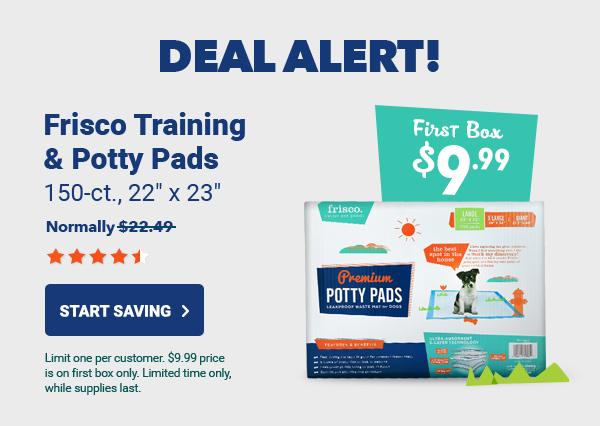 Frisco Training & Potty Pads | Start Saving >